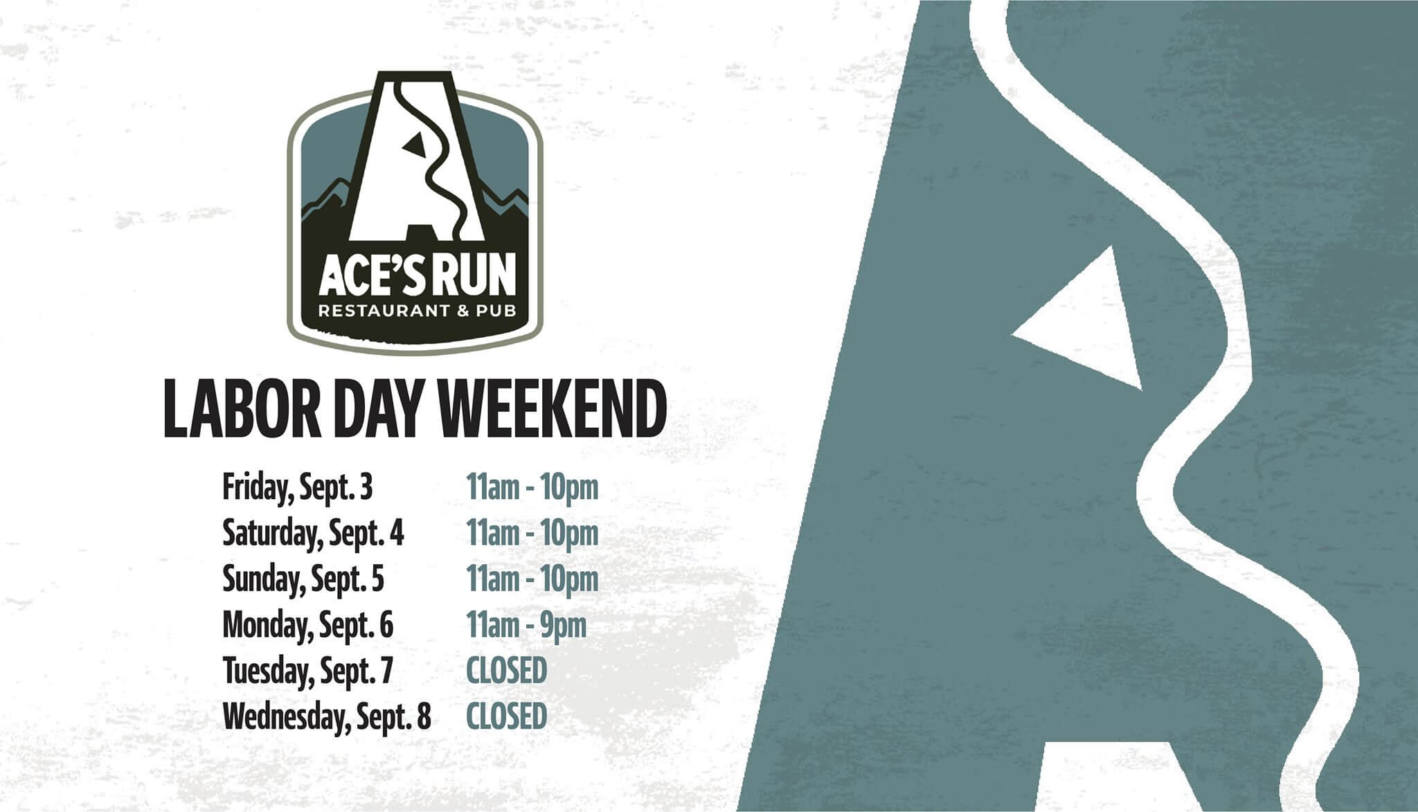 Ace's Run Restaurant and Pub - Labor Day Weekend Schedule
