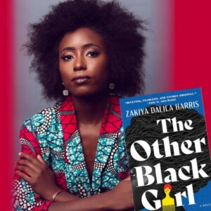 Author Works: Zakiya Dalila Harris - The Other Black Girl (Online)