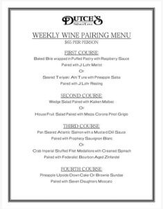 Dutch's At Silver Tree: Final Weekly Wine Pairing