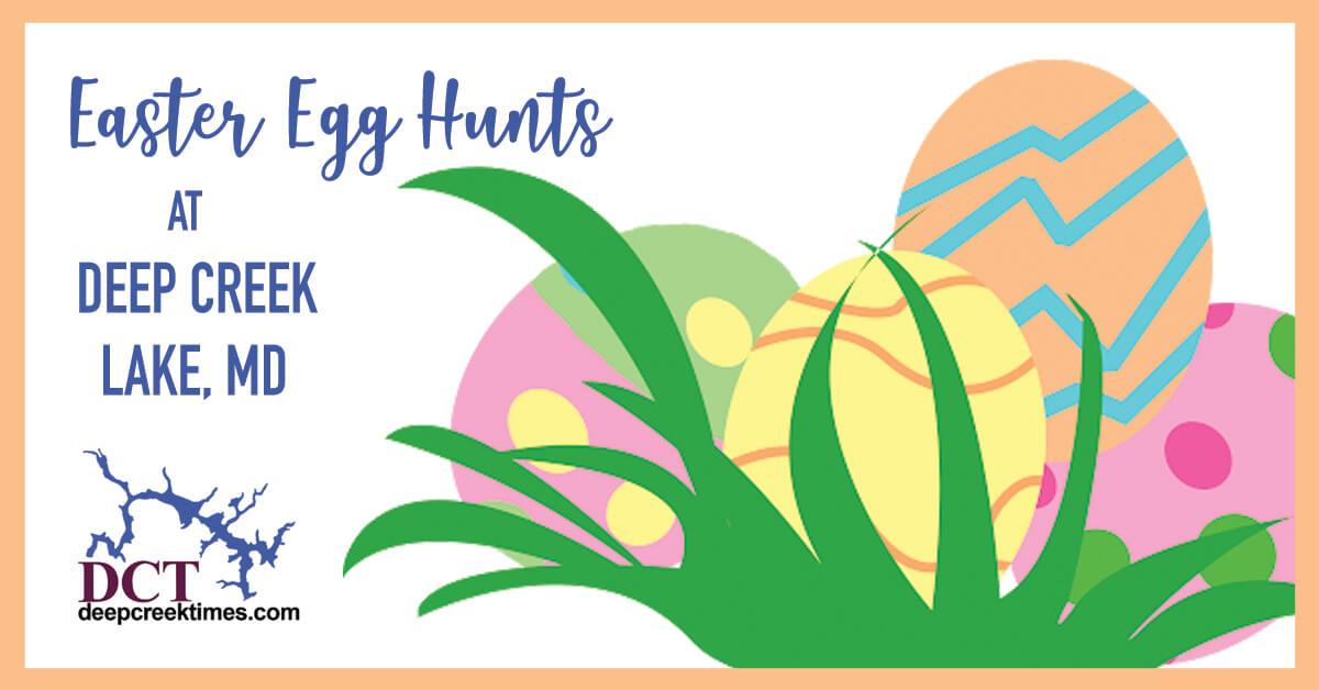 Easter Egg Hunts at Deep Creek Lake, MD