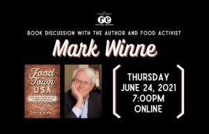 Mark Winne (Author & Food Activist) Book Discussion (Online)