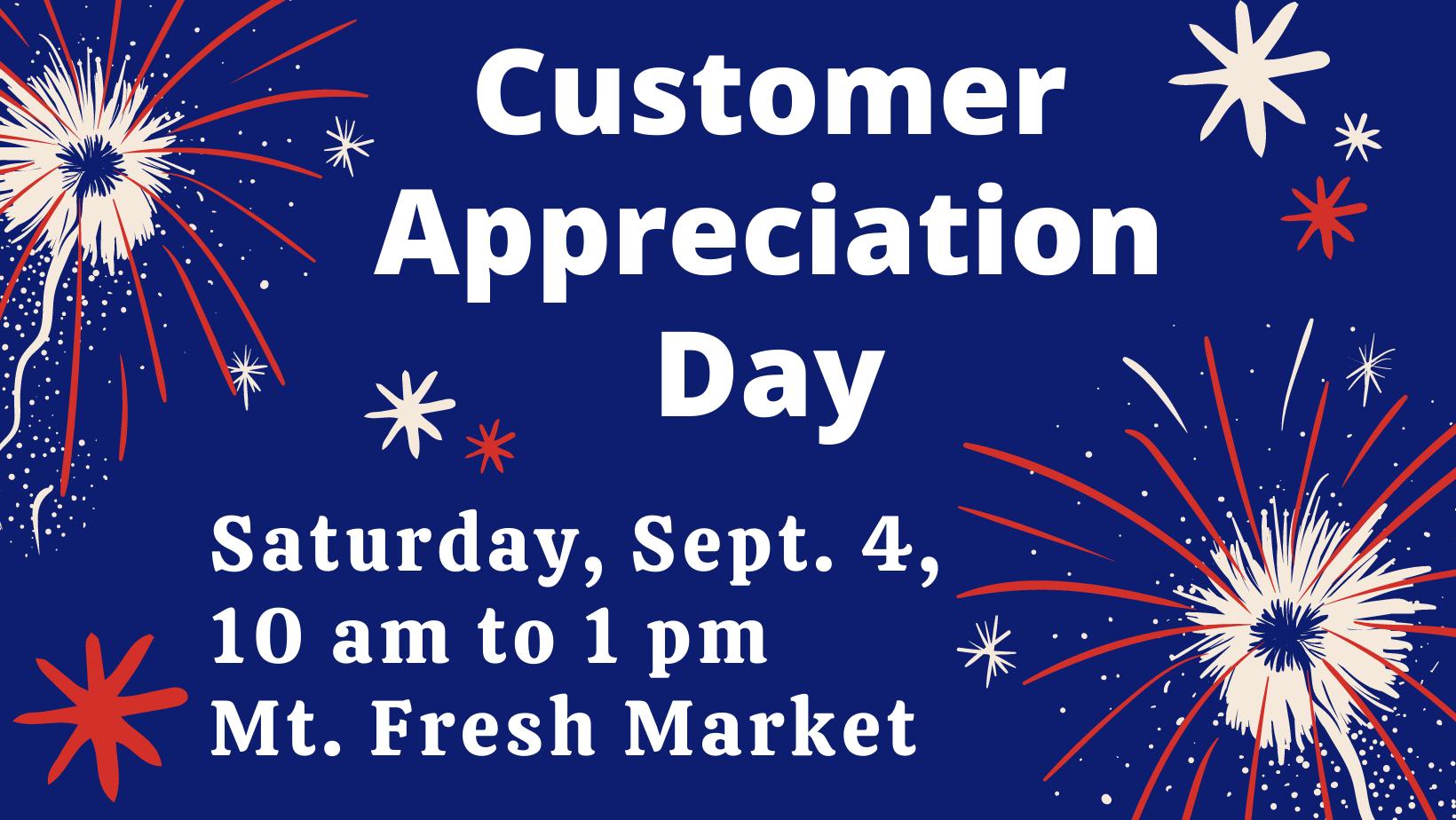 Mountain Fresh Farmers Market: Customer Appreciation Day