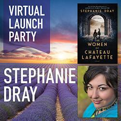 Stephanie Dray Virtual Launch Party (Online)