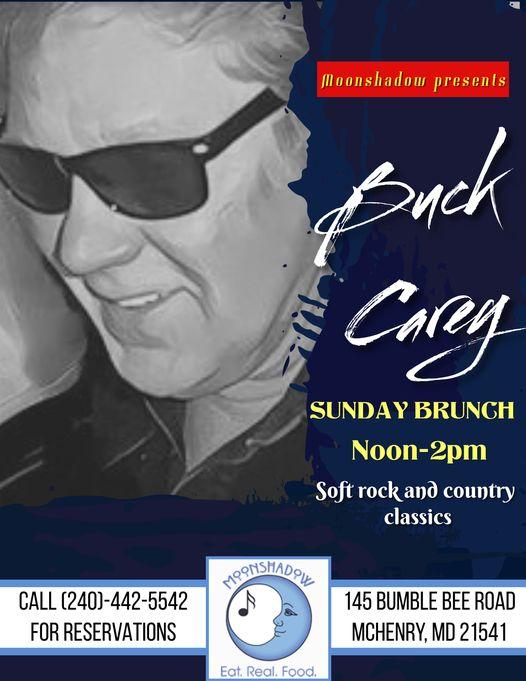 Sunday Brunch with Buck Walt Carey at MoonShadow